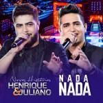 "Henrique & Juliano lançam ""Nada, nada""…"